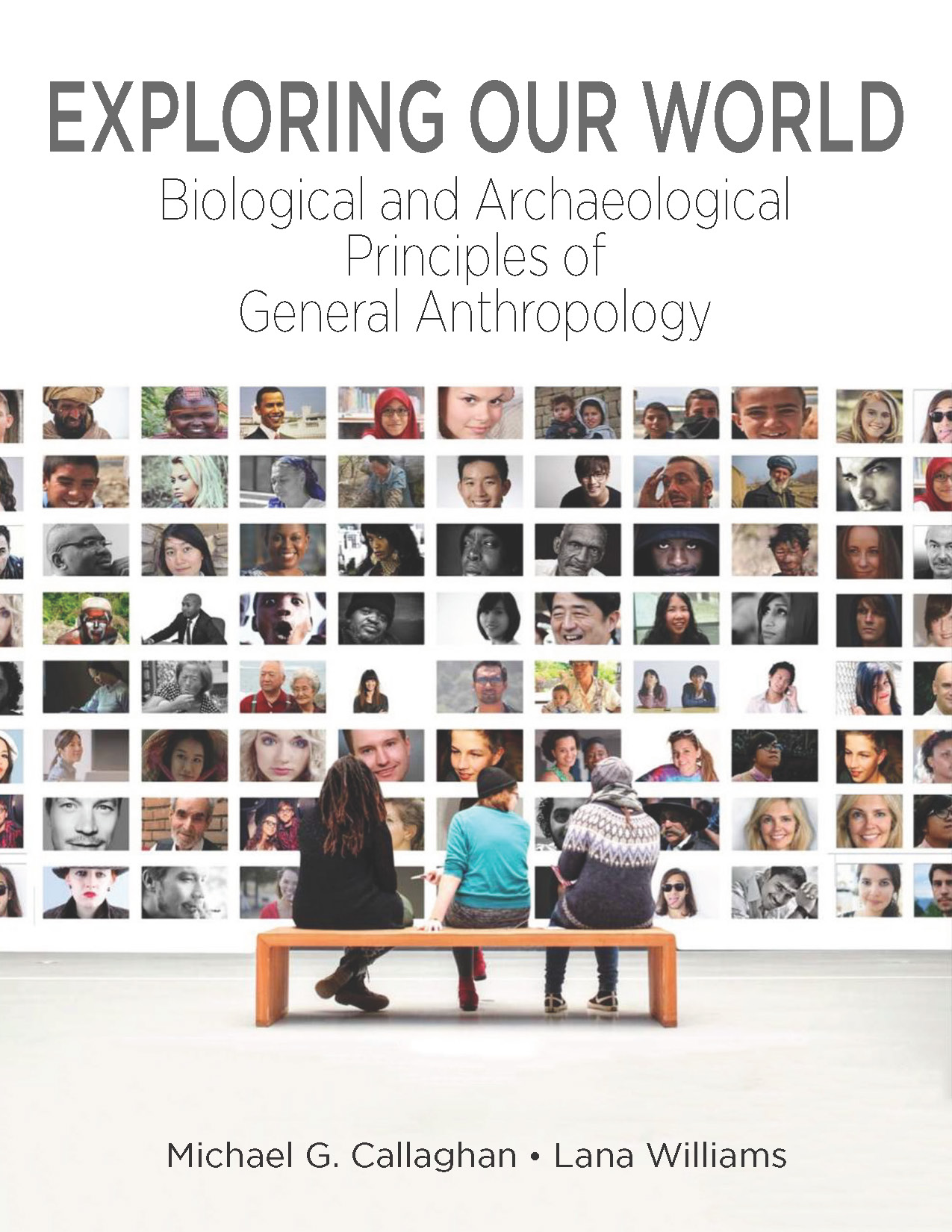 Cover image for Exploring Our World: Biological and Archaeological Principles of General Anthropology