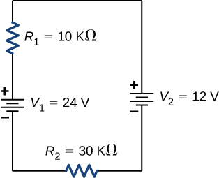 The figure shows positive terminal of voltage source V subscript 1 of 24 V connected in series to resistor R subscript 1 of 10 kΩ connected in series to positive terminal of voltage source V subscript 2 of 12 V connected in series to resistor R subscript 2 of 30 kΩ.