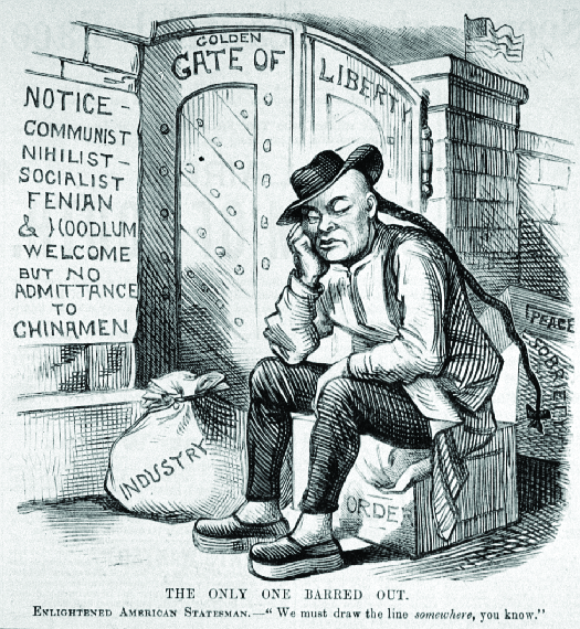 "An image of a cartoon in which a person with a long ponytail is seated in front of a gate labeled ""Golden Gate of Liberty"". The crate the person sits on is labeled ""Order"" and behind it is are crates labeled ""Peace"" and ""Sobriety"". A bag of money next to the person's feet is labeled ""Industry"". A sign on the wall reads ""Notice – Communist Nihilist Socialist Fenian & Hoodlum Welcome but no admittance to Chinamen"". The bottom of the cartoon reads ""The only one barred out. Enlightened American Statesmen—""We must draw the line somewhere, you know"".""."