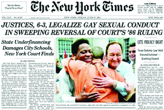 "An image of the front page of the New York Times newspaper. The top headline reads ""Justices, 6-3, Legalize Gay Sexual Conduct in Sweeping Reversal of Court's '86 Ruling""."